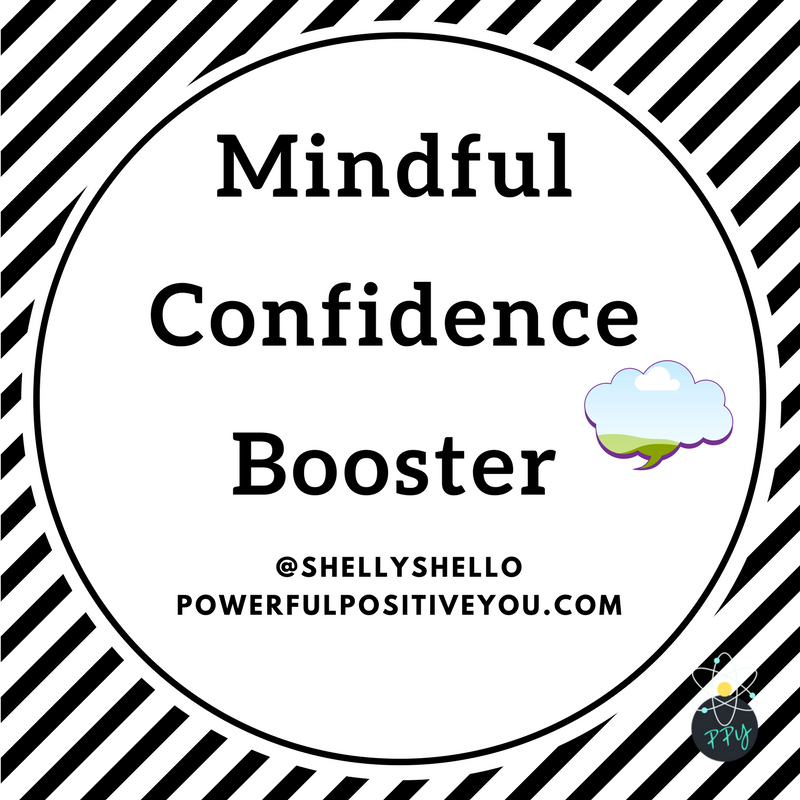 Mindful Confidence Booster
